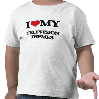 I Love My TELEVISION THEMES T Shirt