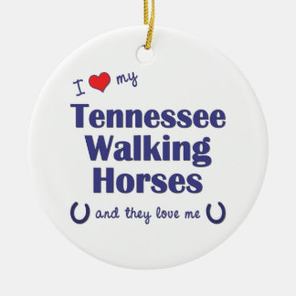 I Love My Tennessee Walking Horses (Multi Horses) Christmas Ornament
