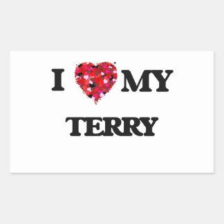 I love my Terry Rectangular Sticker