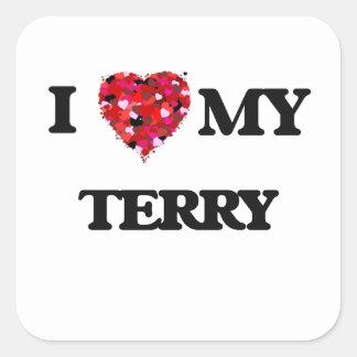 I love my Terry Square Sticker