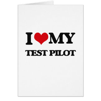 I love my Test Pilot Cards