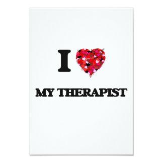 I love My Therapist 9 Cm X 13 Cm Invitation Card