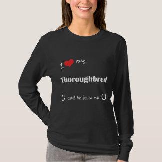 I Love My Thoroughbred (Male Horse) T-Shirt