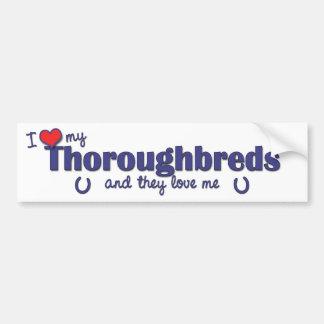 I Love My Thoroughbreds (Multiple Horses) Car Bumper Sticker