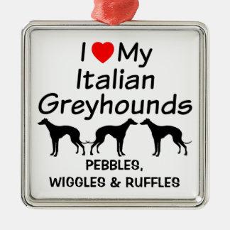 I Love My Three Italian Greyhound Dogs Ornament