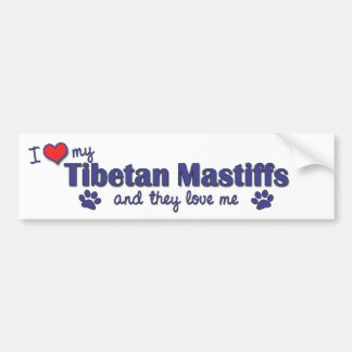 I Love My Tibetan Mastiffs (Multiple Dogs) Bumper Sticker