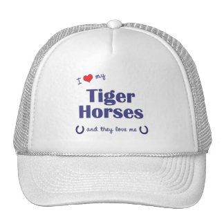 I Love My Tiger Horses Multiple Horses Mesh Hats