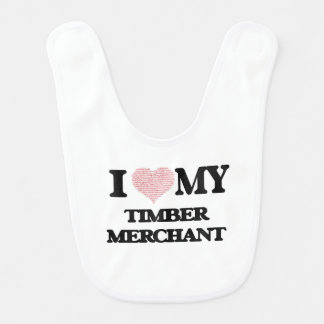 I love my Timber Merchant (Heart Made from Words) Bibs