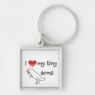 I love my tiny arms/T-REX Key Ring