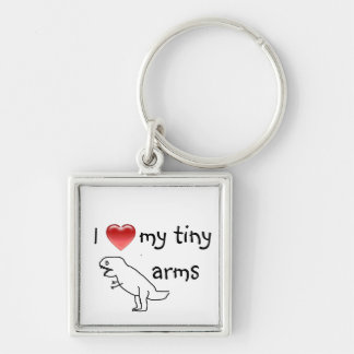 I love my tiny arms/T-REX Silver-Colored Square Key Ring