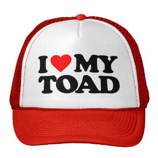 I LOVE MY TOAD TRUCKER HATS