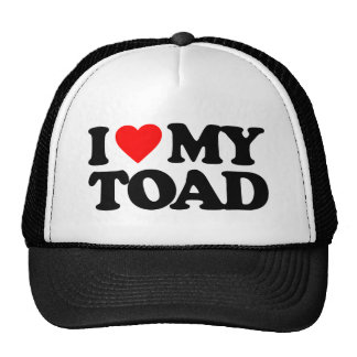 I LOVE MY TOAD HATS