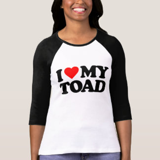 I LOVE MY TOAD T-Shirt