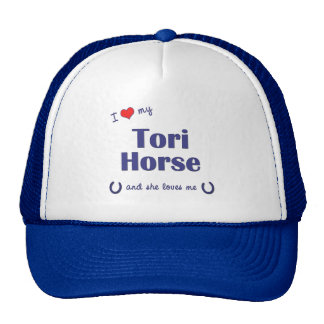 I Love My Tori Horse (Female Horse) Hats