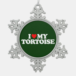 I LOVE MY TORTOISE SNOWFLAKE PEWTER CHRISTMAS ORNAMENT