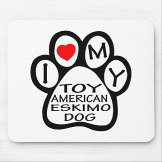 I Love My Toy American Eskimo Dog Mousepads