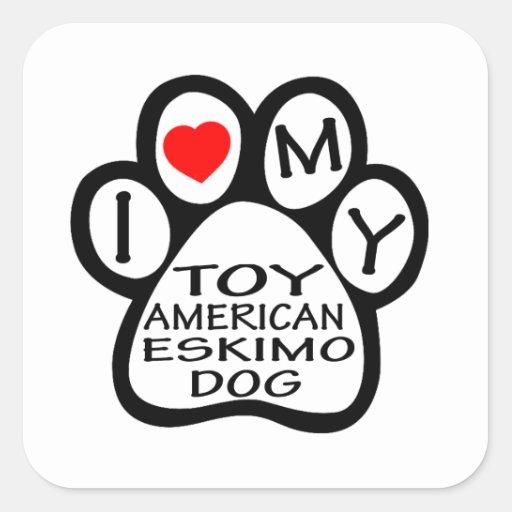 I Love My Toy American Eskimo Dog Square Sticker