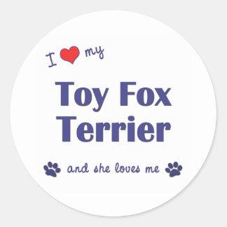 I Love My Toy Fox Terrier (Female Dog) Round Sticker