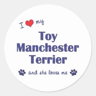 I Love My Toy Manchester Terrier (Female Dog) Round Sticker
