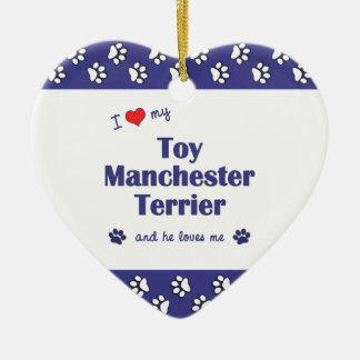I Love My Toy Manchester Terrier (Male Dog) Ceramic Heart Decoration