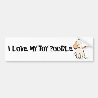 I LOVE MY TOY POODLE BUMPER STICKER