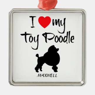 I Love My Toy Poodle Dog Silver-Colored Square Decoration