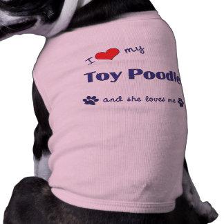 I Love My Toy Poodle (Female Dog) Sleeveless Dog Shirt