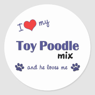 I Love My Toy Poodle Mix (Male Dog) Round Sticker