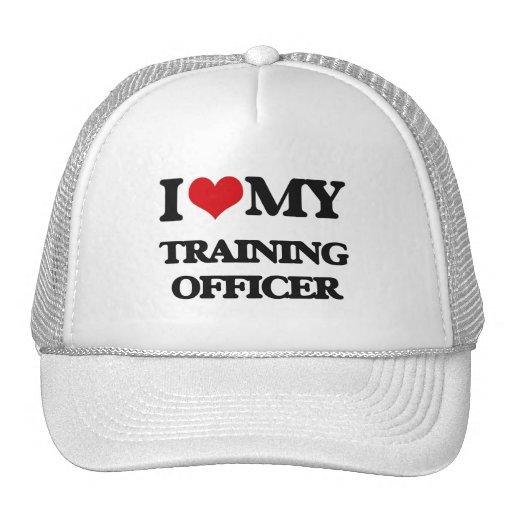 I love my Training Officer Trucker Hats