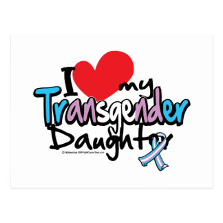 I Love My Transgender Daughter Postcard