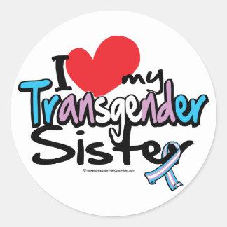 I Love My Transgender Sister Round Sticker