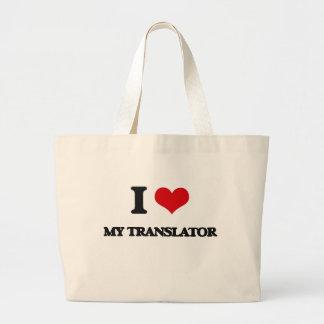 I love My Translator Canvas Bags