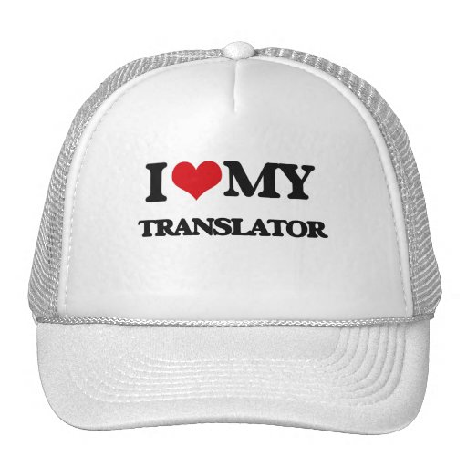 I love my Translator Hats