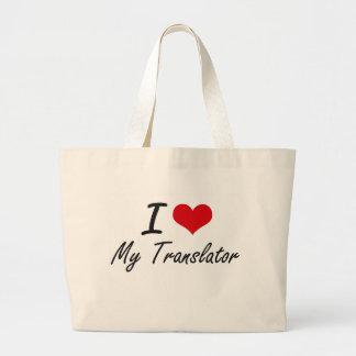 I love My Translator Jumbo Tote Bag