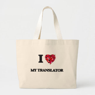 I love My Translator Jumbo Tote Bag