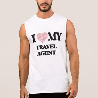 I love my Travel Agent (Heart Made from Words) Sleeveless T-shirt