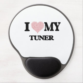 I love my Tuner (Heart Made from Words) Gel Mouse Pad