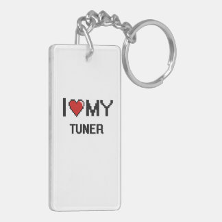 I love my Tuner Double-Sided Rectangular Acrylic Key Ring