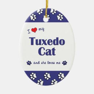 I Love My Tuxedo Cat (Female Cat) Ornaments