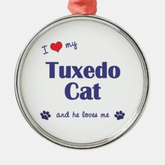 I Love My Tuxedo Cat (Male Cat) Ornaments