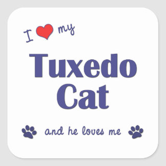 I Love My Tuxedo Cat (Male Cat) Square Sticker