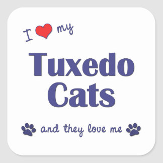 I Love My Tuxedo Cats (Multiple Cats) Square Stickers