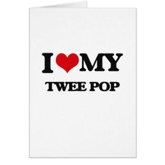 I Love My TWEE POP Card