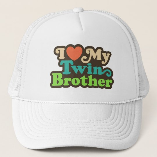 I Love My Twin Brother Trucker Hat