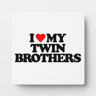 I LOVE MY TWIN BROTHERS PHOTO PLAQUE