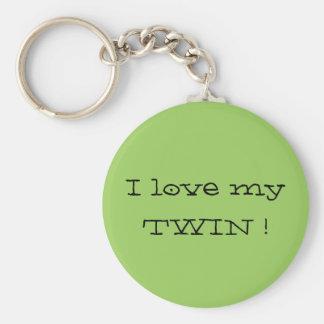 I love my TWIN ! Keychain
