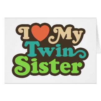 I Love My Twin Sister Greeting Card