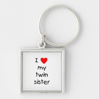 I Love My Twin Sister Key Ring