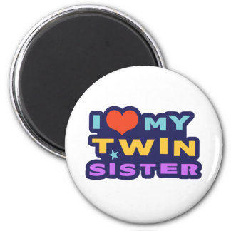 I Love My Twin Sister 6 Cm Round Magnet