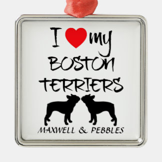I Love My Two Boston Terrier Dogs Silver-Colored Square Decoration